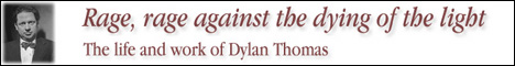 The Life and Work of Dylan Thomas